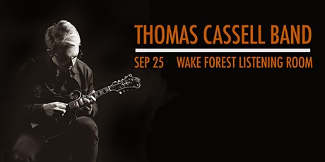 An Evening with the Thomas Cassell Band tickets