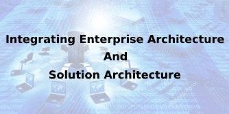 Integrating Enterprise & Solution Architecture 2 Days Training in Cork