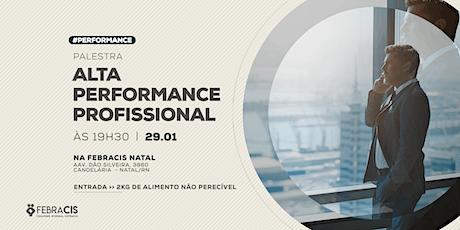 [NATAL/RN] Palestra Alta Performance Profissional 29/01 ingressos