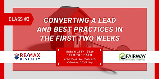 Converting a Lead and Best Practices in the First Two Weeks