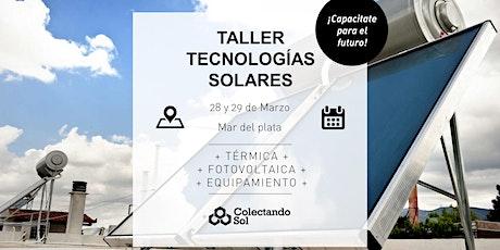 Taller de Tecnologías Solares // Mar del Plata  Marzo 2020 entradas