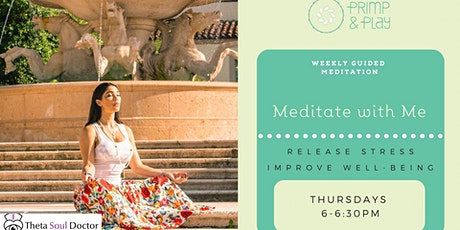 Meditate With Me tickets