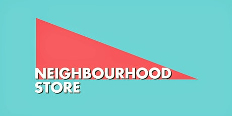 Neighbourhood Store  & RE RUN Clothes swap tickets
