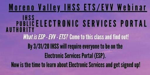 Moreno Valley Webinar! IHSS Electronic Services Portal