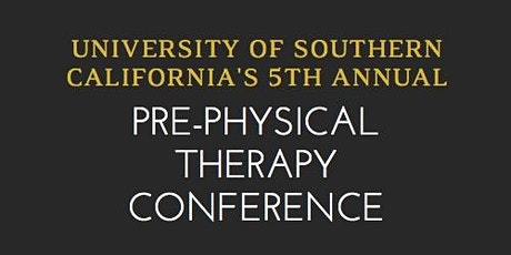 Fifth Annual Southern California Pre-Physical Therapy Conference tickets