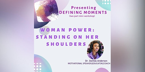 WOMAN POWER: STANDING ON HER SHOULDERS
