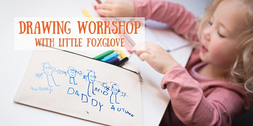 Mother's Day Drawing Workshop with Little Foxglove