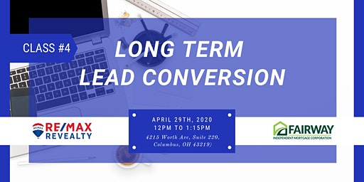 Long Term Lead Conversion