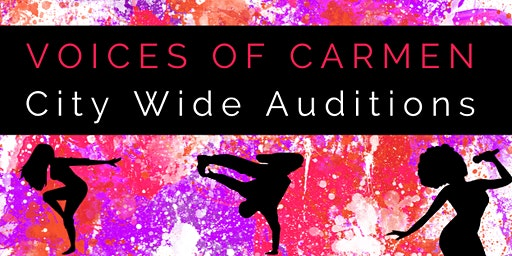 Voices of Carmen Auditions 2020
