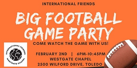 Big Football Game Party with our International Friends 2020 tickets