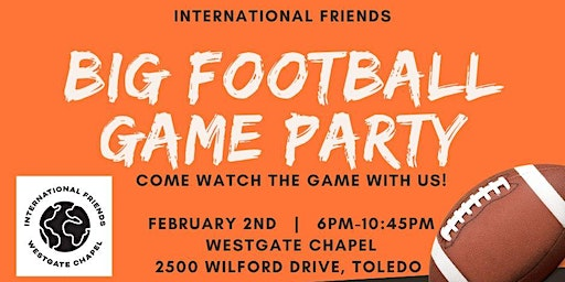 Big Football Game Party with our International Friends 2020