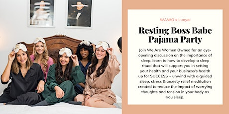 We Are Women Owned x Lunya: Resting Boss Babe Pajama Party tickets