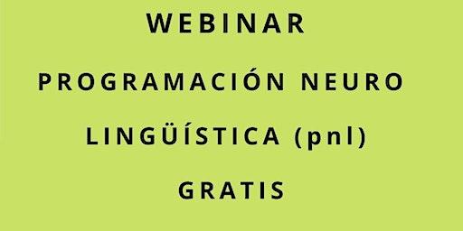 Webinar Programacion Neuro Linguistica gratis