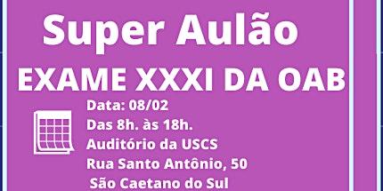 BATE BOTA _ SUPER AULÃO - Exame XXXI da OAB