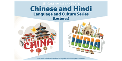 Chinese and Hindi: Language & Culture Series Lectures at Northwestern State
