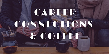 Career Connections & Coffee tickets
