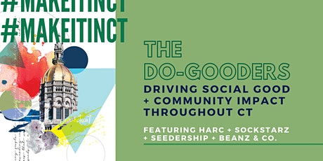 #MakeItInCT - The Do-Gooders tickets