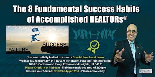 The 8 Fundamental Success Habits of Accomplished REALTORs®