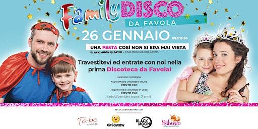 FAMILY DISCO DA FAVOLA