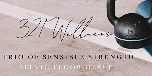 Part 1 - Pelvic Floor Health