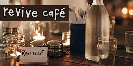 Revive Café tickets