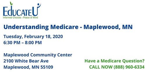 Maplewood 2/18/20 - Understanding Medicare Workshop