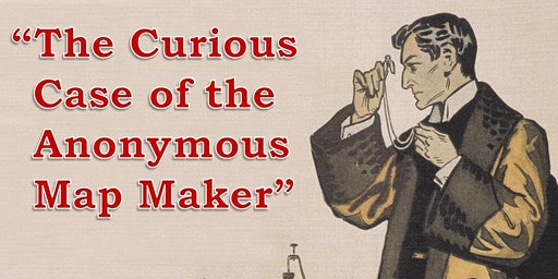 The Curious Case of the Anonymous Map Maker