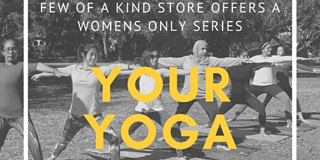 Your Yoga: A Women's Only Series tickets
