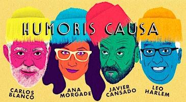 Humoris causa en el Palacio de la Ópera A Coruña. 22:30h | EMHU 2020
