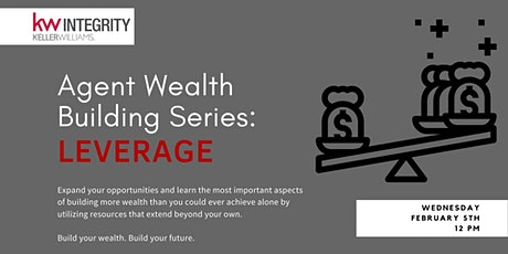 Agent Wealth Building: Leverage tickets
