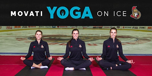MOVATI Athletic Yoga on Ice Fundraiser for the Ottawa Senators Foundation