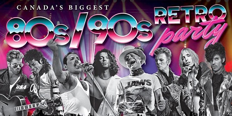 Canada's Biggest Retro 80s/90s Party: A Tribute to Heroes tickets
