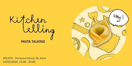 Kitchentelling: Pasta Talking tickets