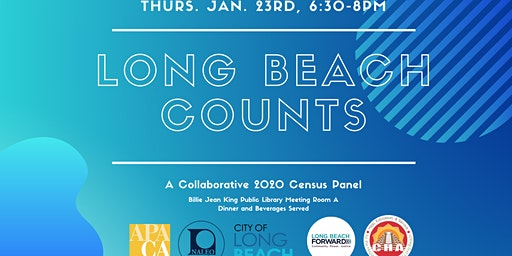 Long Beach Counts: A 2020 Census Collaborative Panel Discussion