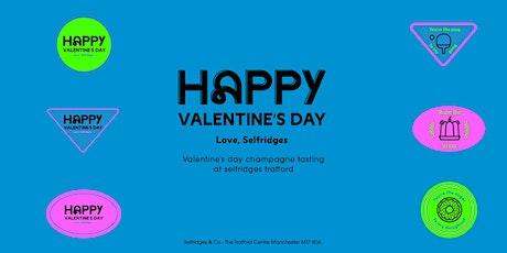 Valentines Champagne Tasting at Selfridges Trafford tickets