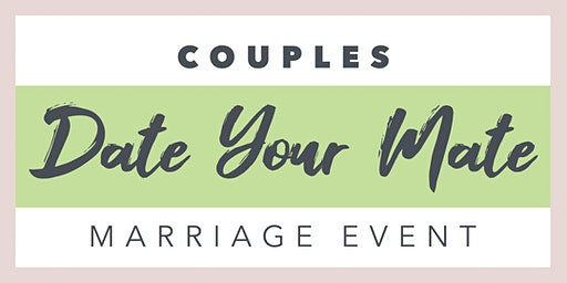 """CCWC Couples """"Date Your Mate"""" Marriage Event"""