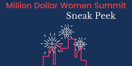 Million Dollar Women Summit Sneak Peek tickets