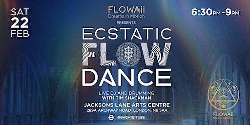 Ecstatic Flow Dance - Saturday 22nd February 2020