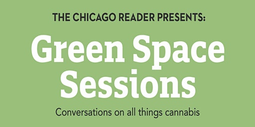 Reader Green Space Sessions: Conversations on Medical Cannabis & CBD (FREE)