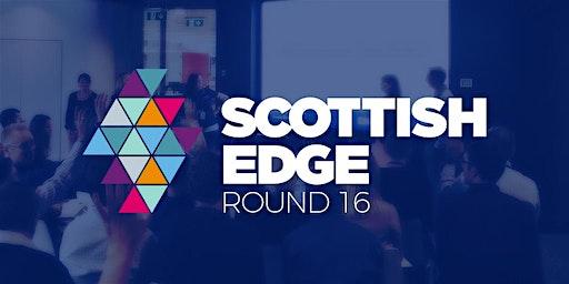 Scottish EDGE Round 16 Application Workshop - Edinburgh