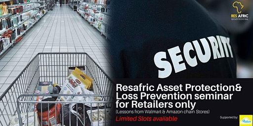 Resafric Asset Protection/Loss Prevention seminar for Retailers only