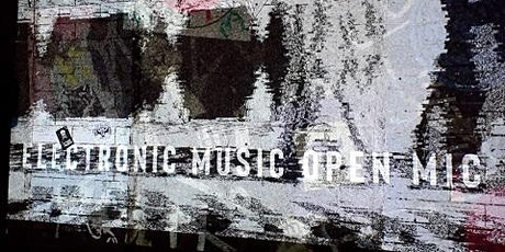 Electronic Music Open Mic (Leeds) tickets
