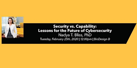 NAE Grand Challenges for Engineering Speaker Series: Security vs. capability tickets