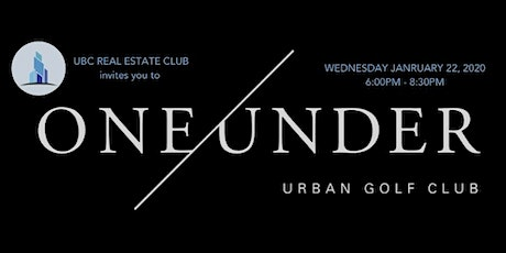 UBC Real Estate Club Networking Night: One Under 2020 tickets