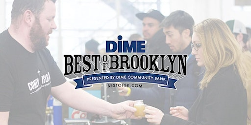 Best of Brooklyn Food & Beer Festival Presented by DIME Community Bank