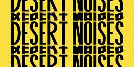 Desert Noises tickets