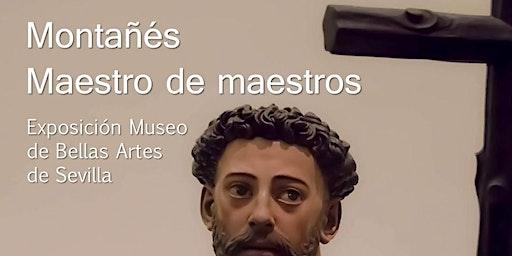 Visita Guiada Exposición Martínez Montañés