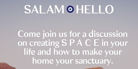 Creating Space in Your Life and Home with Salam Hello tickets