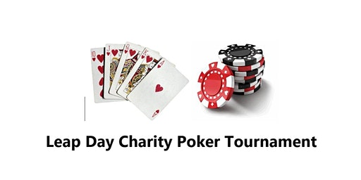 Leap Day Charity Poker Tournament