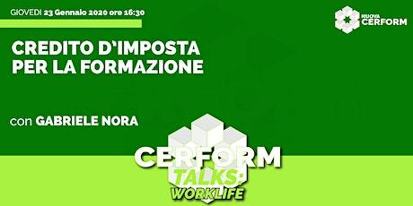 #CerformTalks - Credito d'imposta per la formazione biglietti
